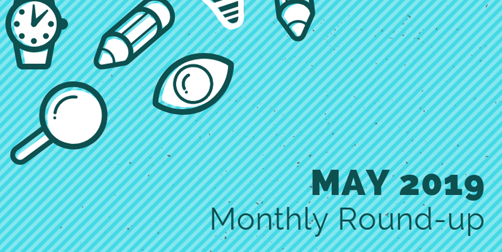 Monthly Roundup – May 2019