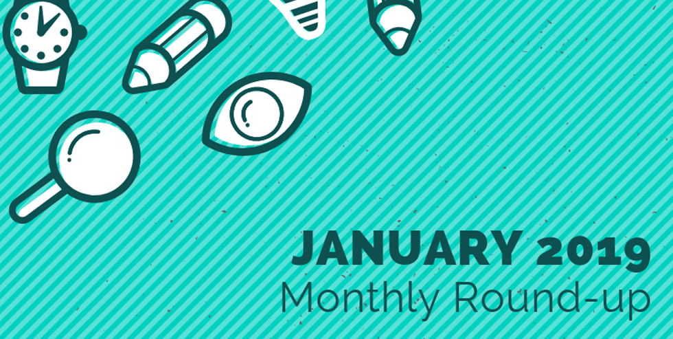 Monthly Roundup – January 2019
